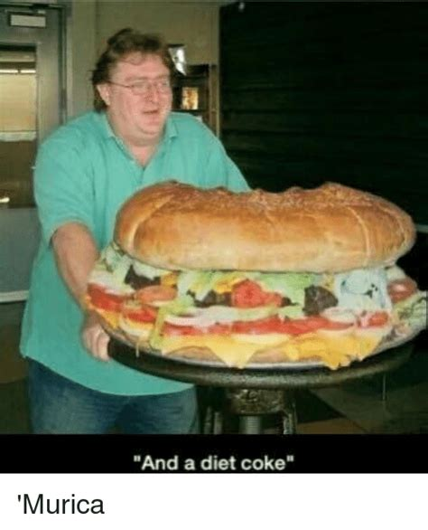 And A Diet Coke Meme - 25 best memes about and a diet coke and a diet coke memes