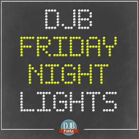 friday night lights font djb friday night lights font darcy baldwin fonts