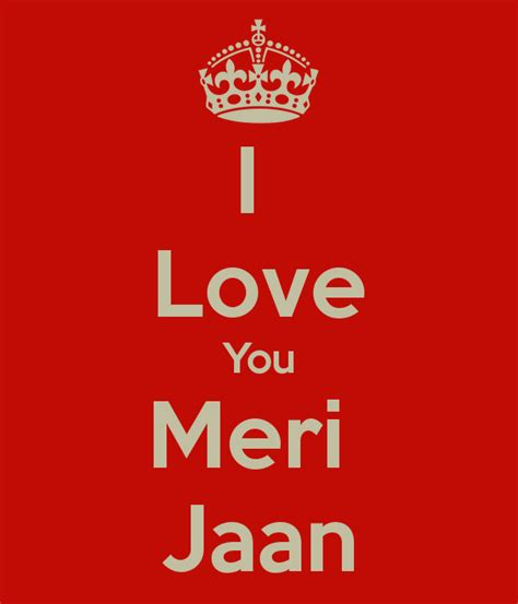 images of love jaan i love you meri jaan poster zia keep calm o matic