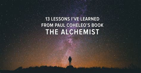 lessons learned a changed world volume 4 books the alchemist quotes gallery wallpapersin4k net