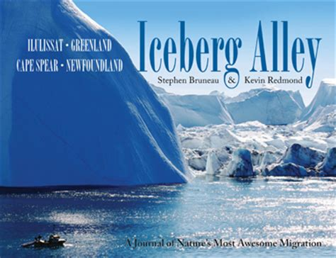 icebergs glaciers revised edition books iceberg alley kevin redmond phd