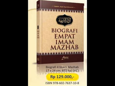 Kitab Lengkap Biografi Empat Imam Mazhab review buku biografi empat imam mazhab penerbit beirut publishing abdul aziz asy syinawi