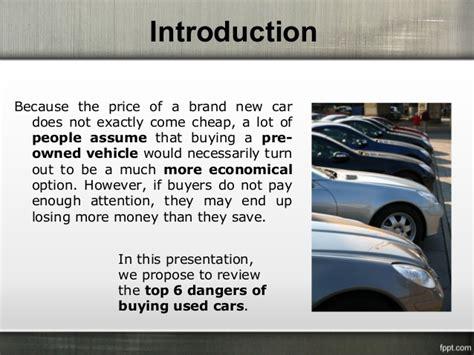what to watch out for when buying a house dangers to watch for when buying a used car