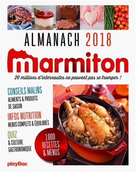 livre de cuisine marmiton marmiton almanach 2018 livre