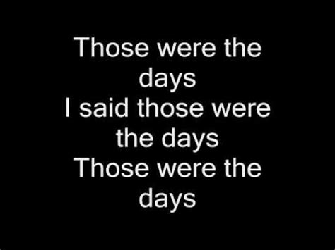 days lyrics those were the days lyrics