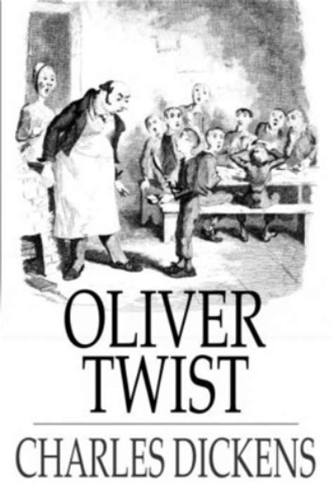 oliver twist by charles dickens chapter 1 for 10 facts about charles dickens fact file