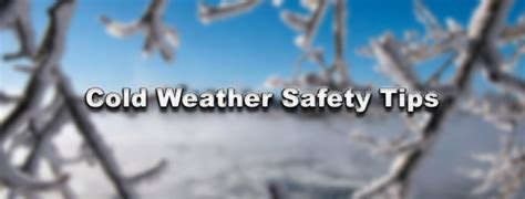 Cold Weather Plumbing Tips by Cold Weather Safety Tips Paciocco And Mellow