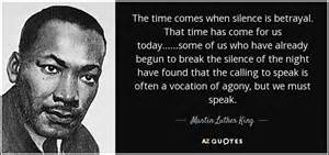 breaking the silence a call to the church to help victims of child abuse books martin luther king jr quote the time comes when silence