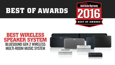 bluesound wins best wireless speaker system of 2016