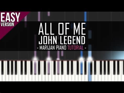 tutorial piano john legend all of me how to play john legend all of me piano tutorial easy