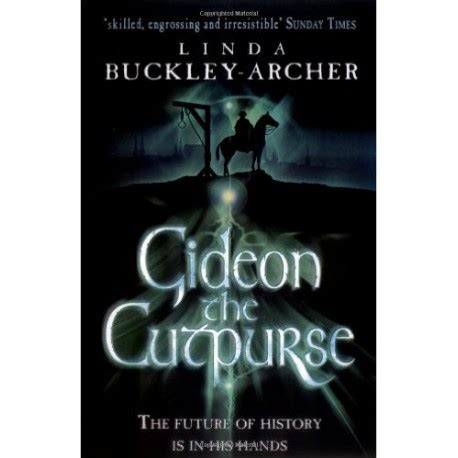Gideon The Cutpurse Book Report by Gideon The Cutpurse The Book