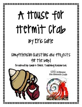 house  hermit crab   carle comp questions