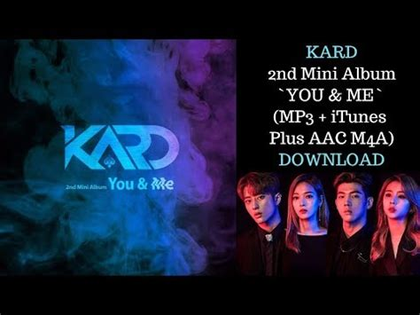 download mp3 youtube album kard 2nd mini album you me mp3 download youtube