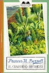 il giardino segreto recensione il giardino segreto di frances h burnett recensione libro