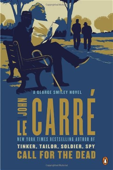 call for the dead a george smiley novel av john le carre