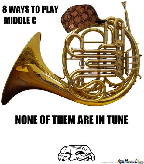 French Horn Memes - french horns french horn horn and meme