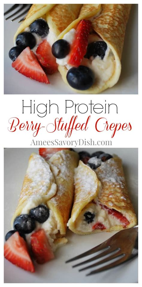 high protein cottage cheese high protein berry stuffed cottage cheese crepes amee s