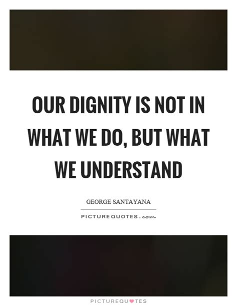 why we do what we do understanding our brain to get the best out of ourselves and others books our dignity is not in what we do but what we understand