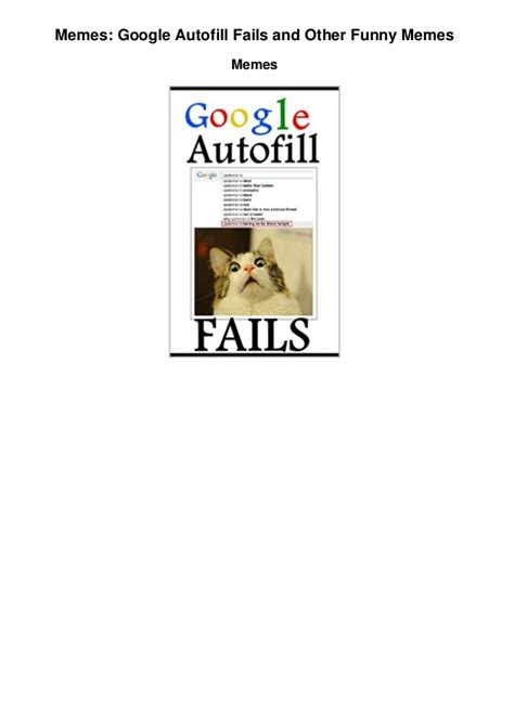 Google Images Funny Memes - memes google autofill fails and other funny memes