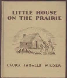 house on the prairie book house on the