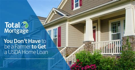 usda housing loan you dont have to be a farmer to get a usda home loan total mortgage blog