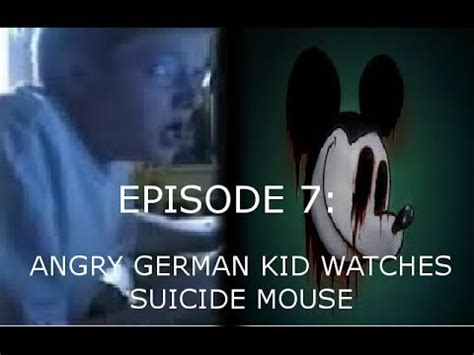 angry german kid watches mouse agk ep 7 angry german kid watches mouse