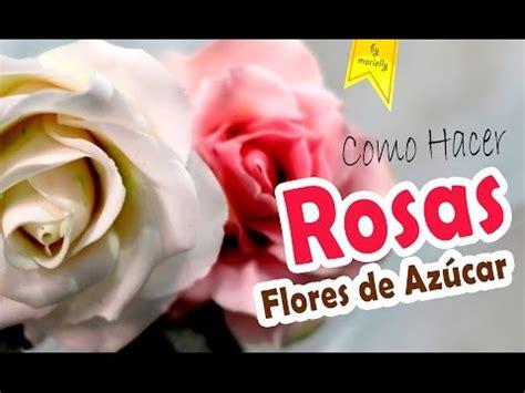 como hacer flores de azucar como hacer rosas para tartas y cupcakes youtube