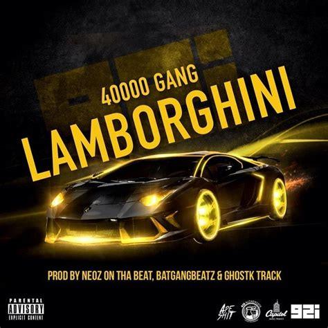 Lamborghini Song Lyrics 40000 Lamborghini Lyrics Genius