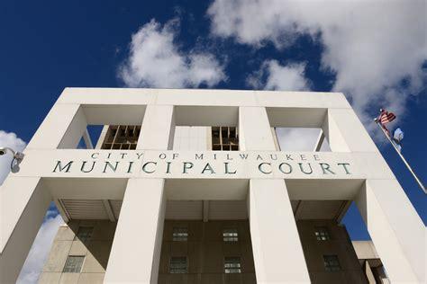 Milwaukee Municipal Court Records Milwaukee Municipal Court Slams Shut Open Records Request For Court Milwaukee