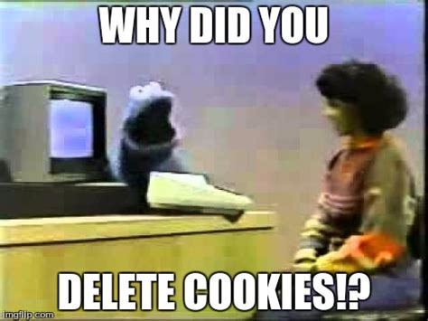 Delete Meme - cookie monster and cookies imgflip