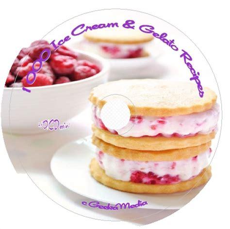 Freezer Gelato 1000 gelato frozen yogurt recipes cd book
