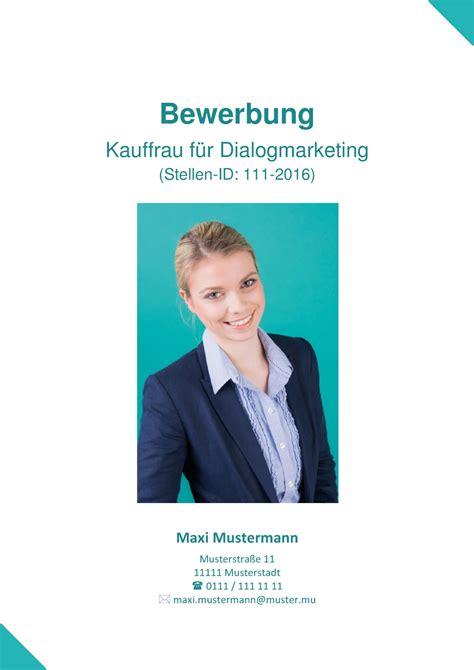 Anschreiben Ausbildung Dialogmarketing Deckblatt In Der Bewerbung 252 Ber 100 Kostenlose Muster Vorlagen