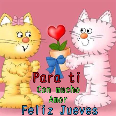 imagenes de amor para el jueves para ti con mucho amor feliz jueves imagen 5296