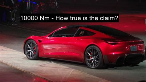 10000 Nm To Lb Ft by Tesla Roadster S 10000nm Wheel Torque Is Probably Not