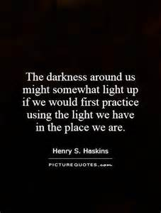 Quotes about darkness and light quotesgram