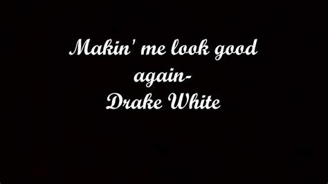 lyrics white jam makin me look again lyrics white chords
