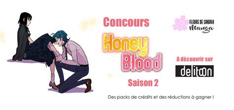 honey blood concours honey blood saison 2