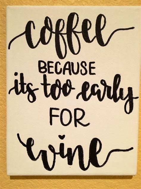 25  best Coffee Quotes on Pinterest   Coffee sayings, Coffee quotes funny and Morning coffee quotes