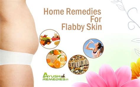 6 amazing home remedies for flabby skin reduce sagginess