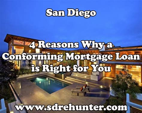 Mortgage Reasons Why Letter 4 reasons why a san diego conforming mortgage loan is