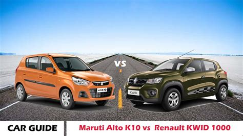 maruti renault maruti alto k10 vs renault kwid 1000 reviews and