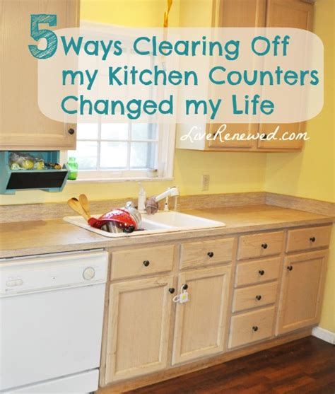 ways to declutter kitchen counters 5 ways clearing off my kitchen counters changed my life
