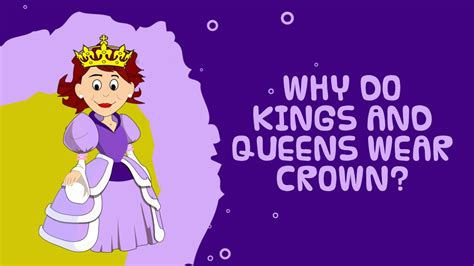 the king s crown is books tell me why do and wear crowns interesting
