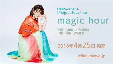 download film magic hour dimana ya 内田真礼オフィシャルサイト