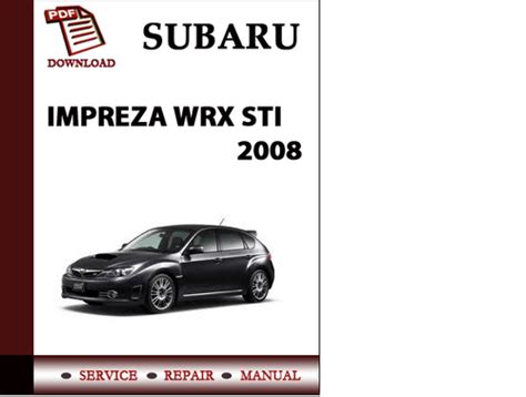 service manual how to download repair manuals 2008 kia spectra lane departure warning 2006 subaru impreza wrx sti 2008 workshop service repair manual pdf down