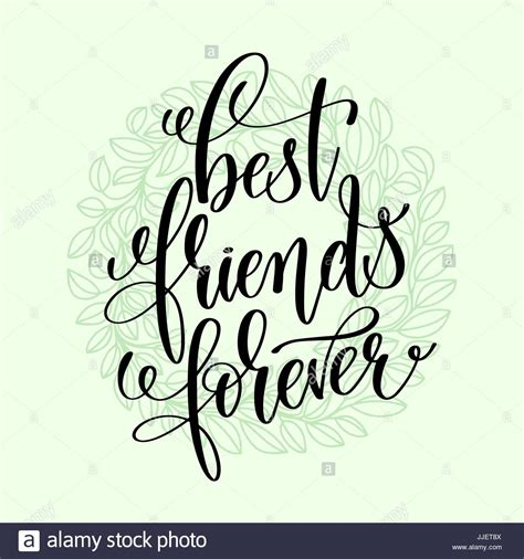 best friends forever best friends forever handwritten lettering positive quote