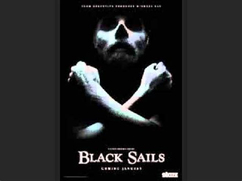 themes in long black song black sails theme song extended youtube