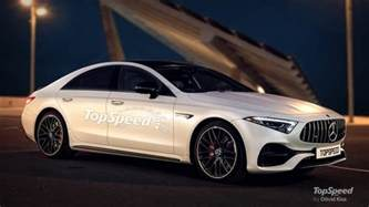 Cls Mercedes 2019 Mercedes Cls Review Top Speed