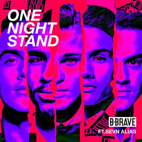 b brave one night stand by b brave on spotify