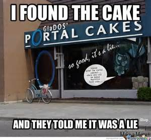 The Cake Is A Lie Meme - the cake is a lie by cav169 meme center